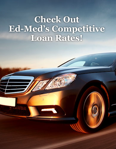 Ed-Med FCU Loan Rates